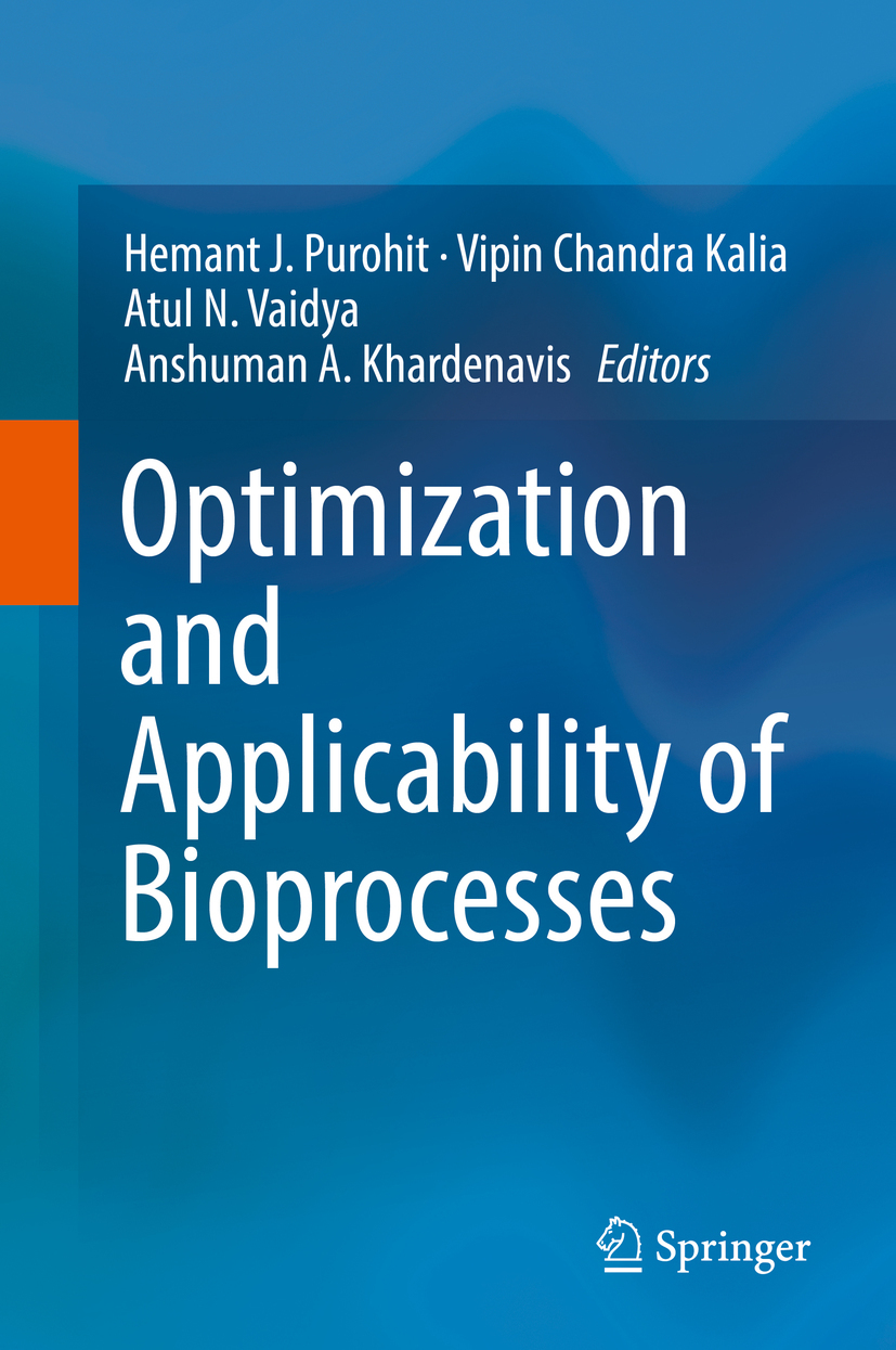 Kalia, Vipin Chandra - Optimization and Applicability of Bioprocesses, ebook