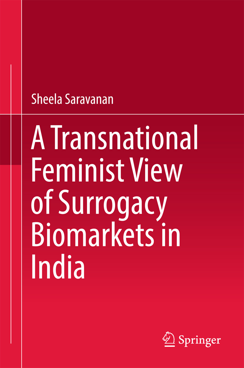 Saravanan, Sheela - A Transnational Feminist View of Surrogacy Biomarkets in India, ebook