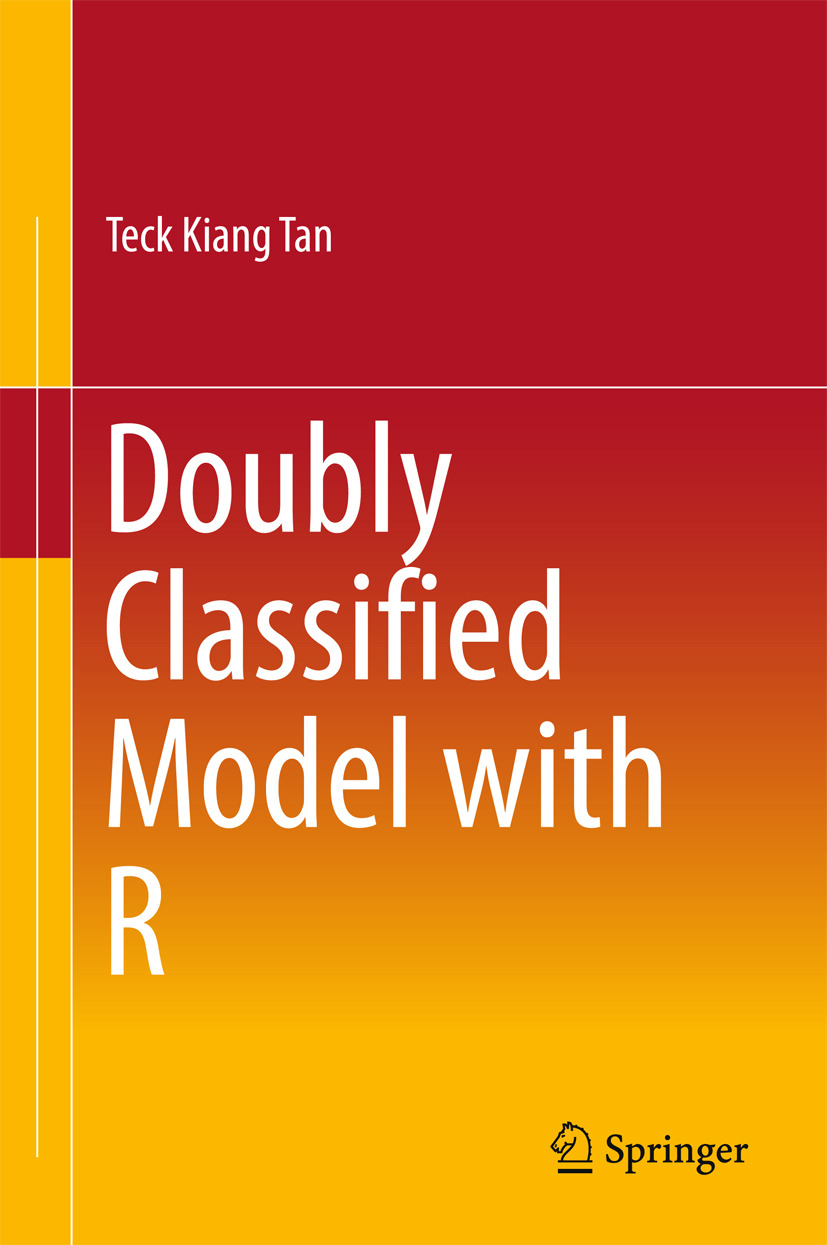 Tan, Teck Kiang - Doubly Classified Model with R, ebook