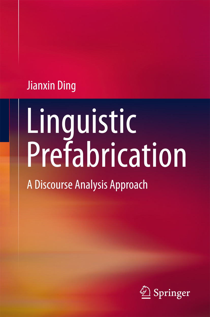 Ding, Jianxin - Linguistic Prefabrication, e-bok