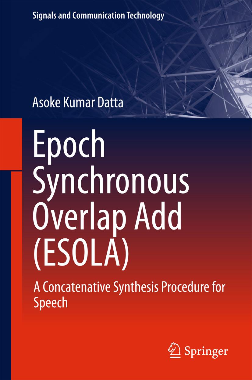 Datta, Asoke Kumar - Epoch Synchronous Overlap Add (ESOLA), ebook