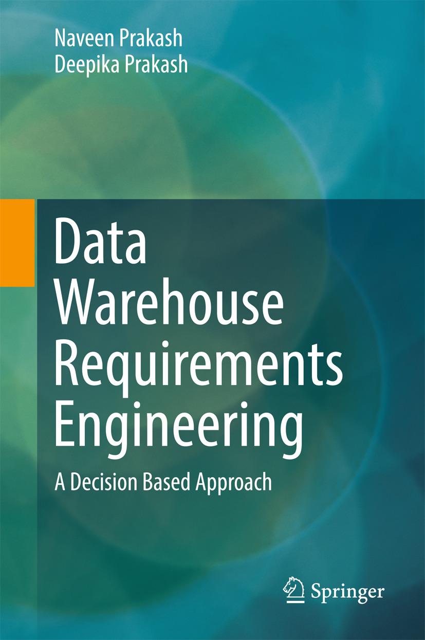 Prakash, Deepika - Data Warehouse Requirements Engineering, ebook
