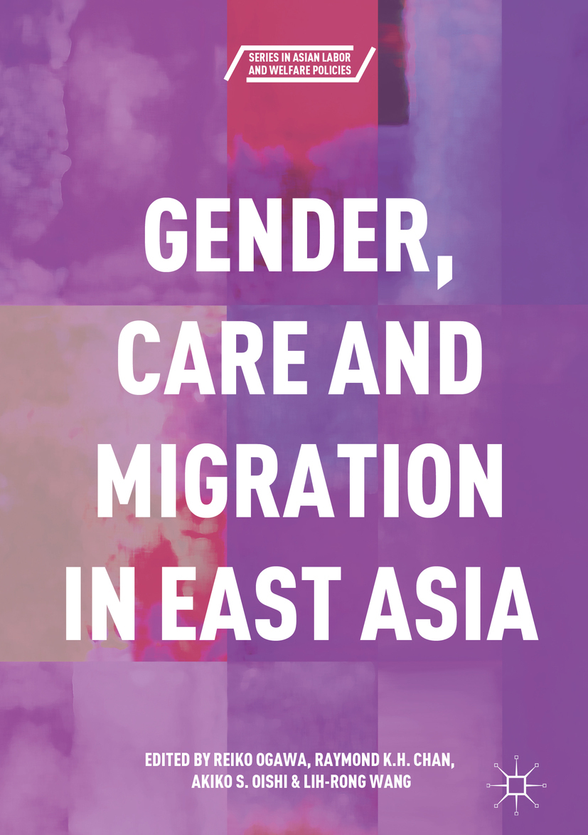 Chan, Raymond K.H. - Gender, Care and Migration in East Asia, ebook