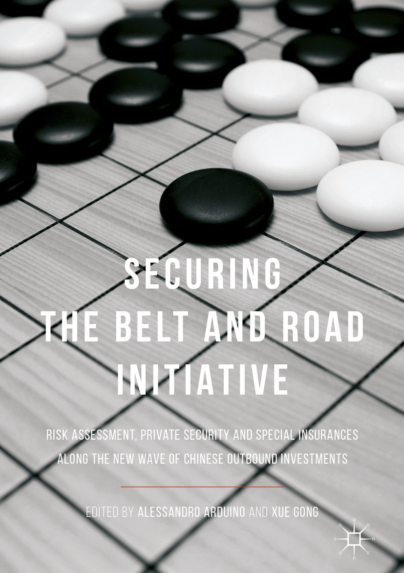 Arduino, Alessandro - Securing the Belt and Road Initiative, ebook