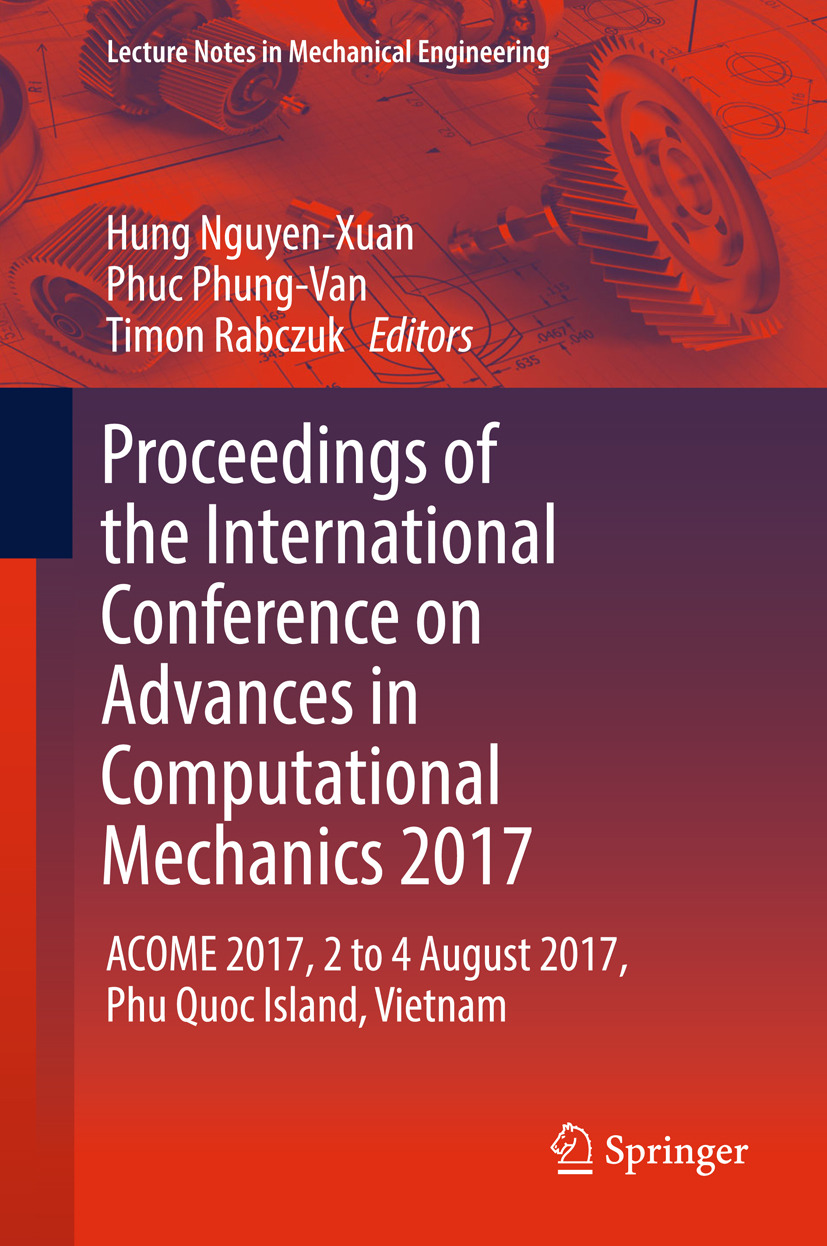 Nguyen-Xuan, Hung - Proceedings of the International Conference on Advances in Computational Mechanics 2017, ebook