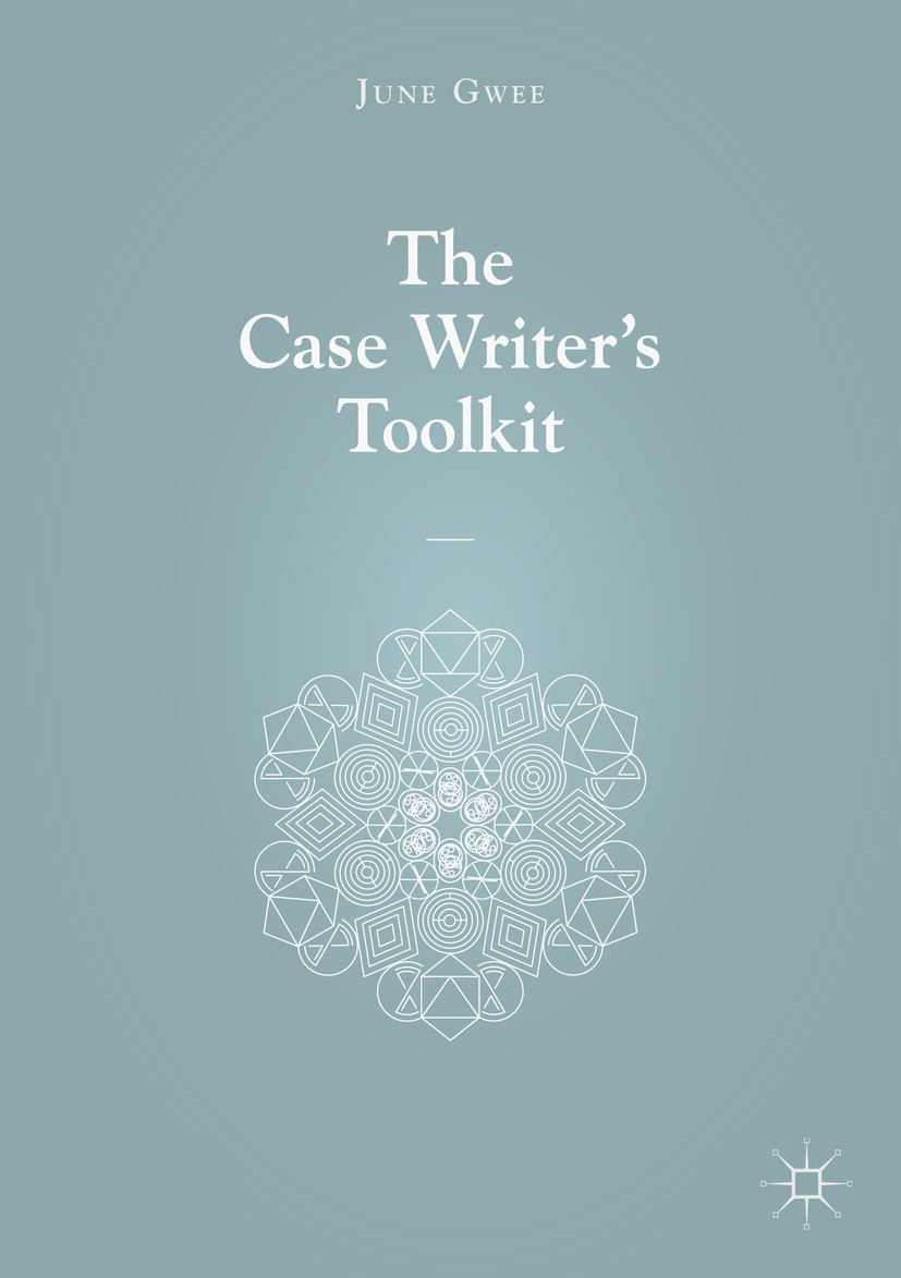 Gwee, June - The Case Writer's Toolkit, ebook