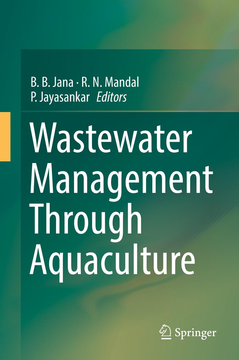 Jana, B. B. - Wastewater Management Through Aquaculture, ebook