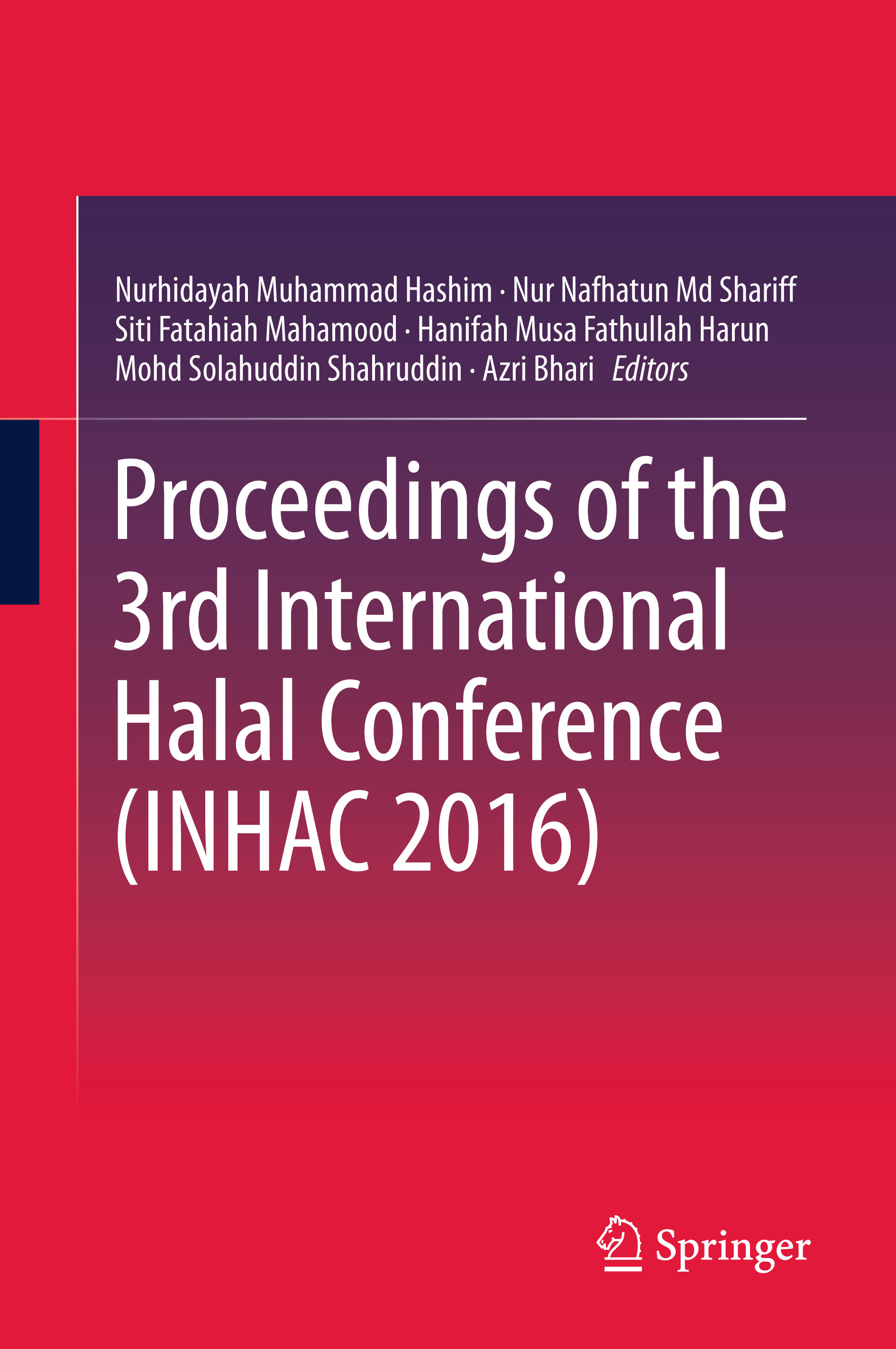 Bhari, Azri - Proceedings of the 3rd International Halal Conference (INHAC 2016), ebook