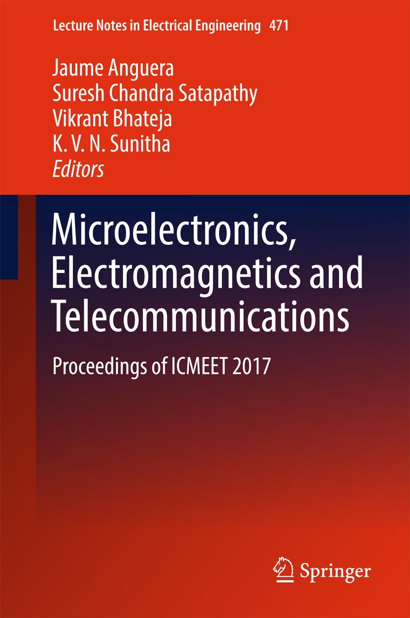 Anguera, Jaume - Microelectronics, Electromagnetics and Telecommunications, e-bok