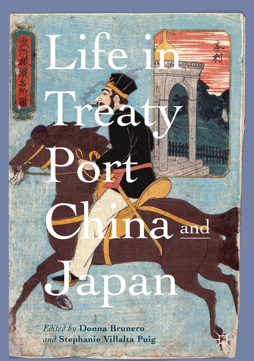 Brunero, Donna - Life in Treaty Port China and Japan, ebook