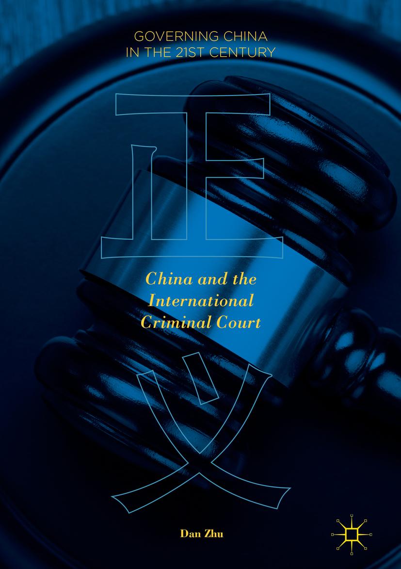 Zhu, Dan - China and the International Criminal Court, ebook