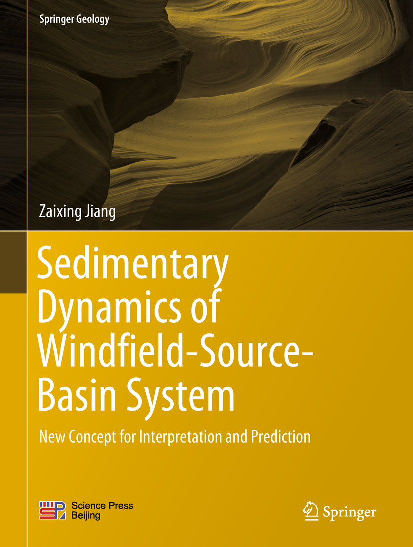 Jiang, Zaixing - Sedimentary Dynamics of Windfield-Source-Basin System, ebook