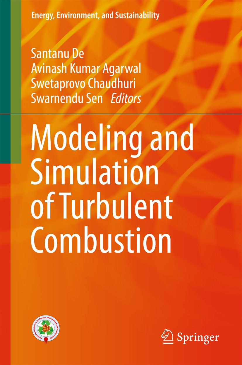 Agarwal, Avinash Kumar - Modeling and Simulation of Turbulent Combustion, ebook