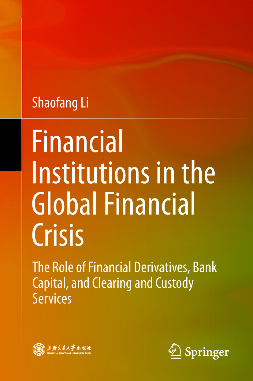 Li, Shaofang - Financial Institutions in the Global Financial Crisis, ebook