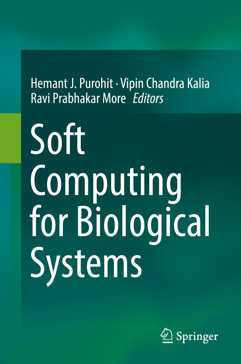 Kalia, Vipin Chandra - Soft Computing for Biological Systems, ebook