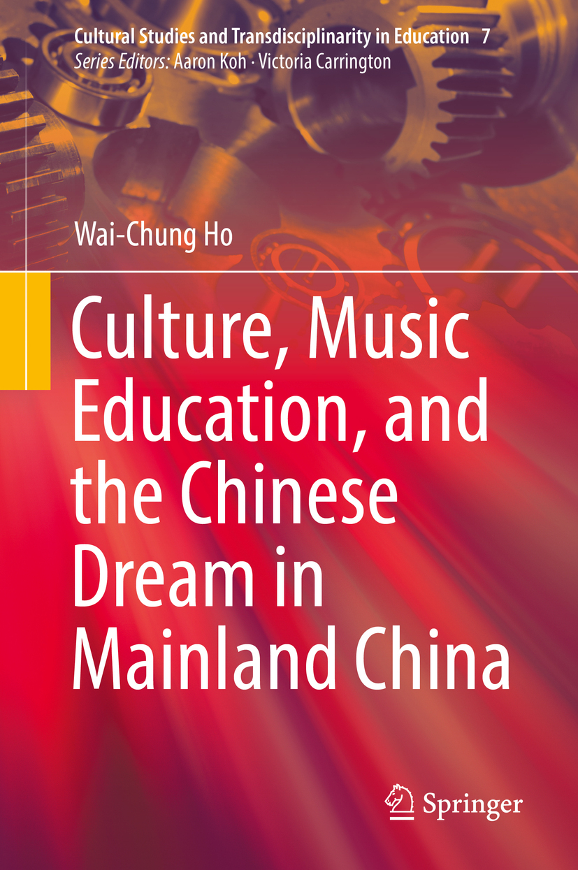 Ho, Wai-Chung - Culture, Music Education, and the Chinese Dream in Mainland China, ebook