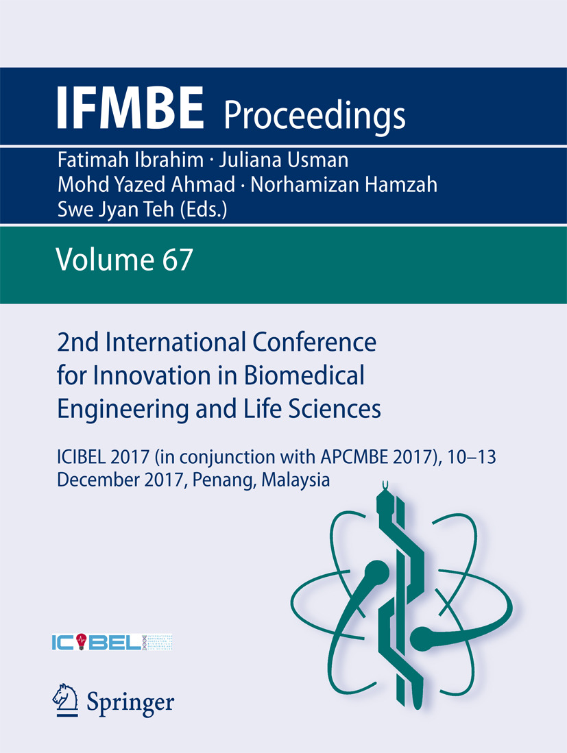 Ahmad, Mohd Yazed - 2nd International Conference for Innovation in Biomedical Engineering and Life Sciences, ebook