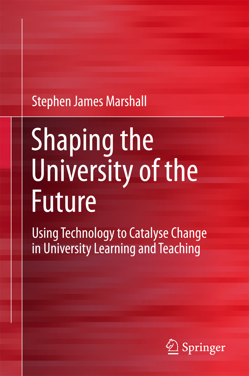 Marshall, Stephen James - Shaping the University of the Future, ebook