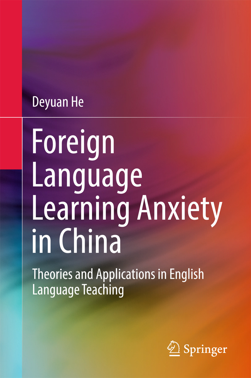 He, Deyuan - Foreign Language Learning Anxiety in China, ebook