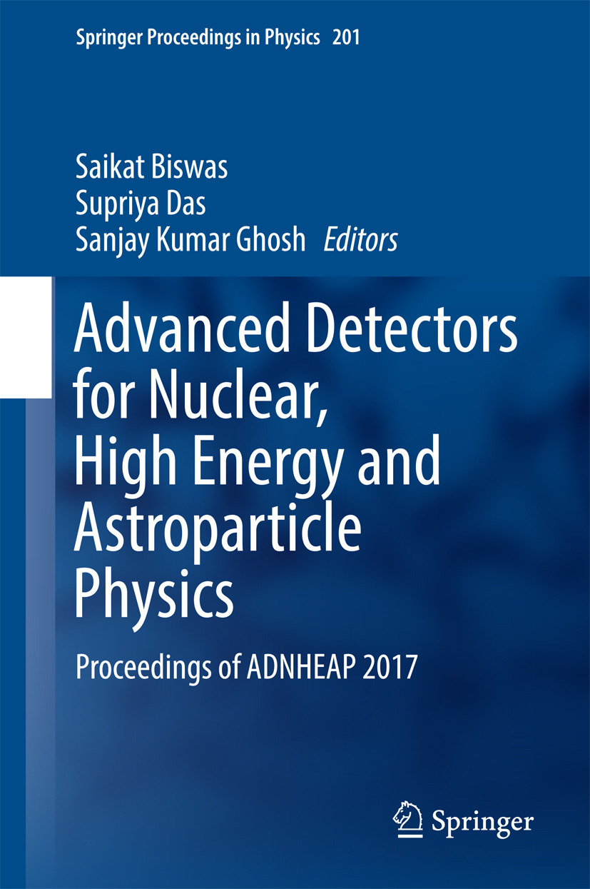 Biswas, Saikat - Advanced Detectors for Nuclear, High Energy and Astroparticle Physics, ebook