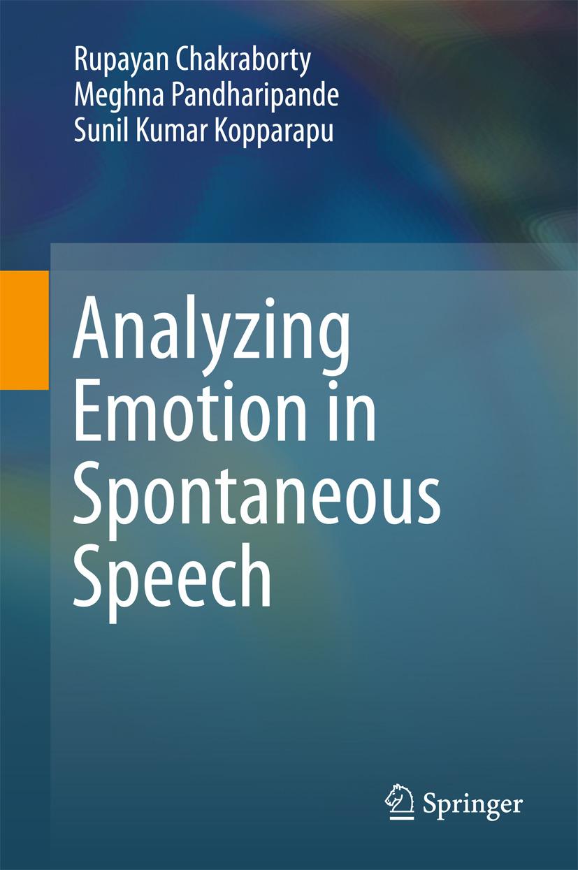Chakraborty, Rupayan - Analyzing Emotion in Spontaneous Speech, ebook