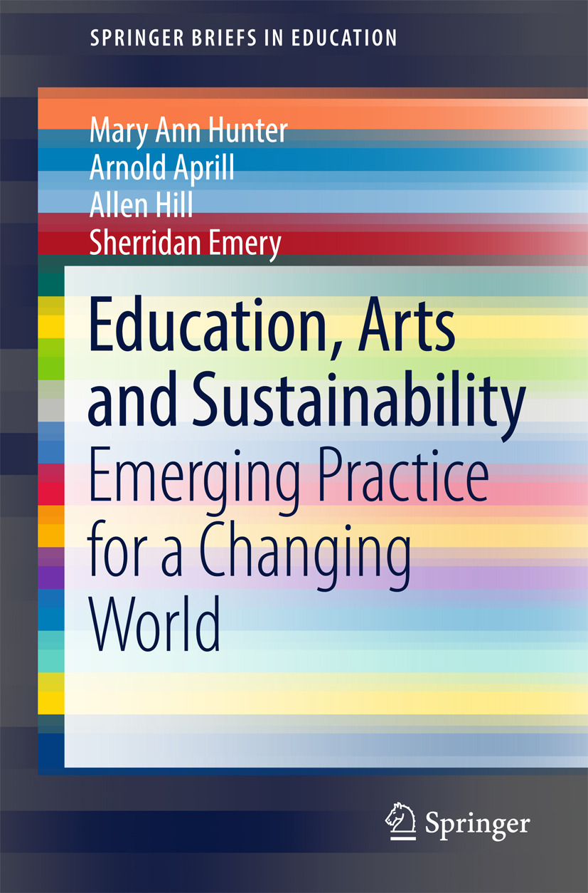 Aprill, Arnold - Education, Arts and Sustainability, e-bok