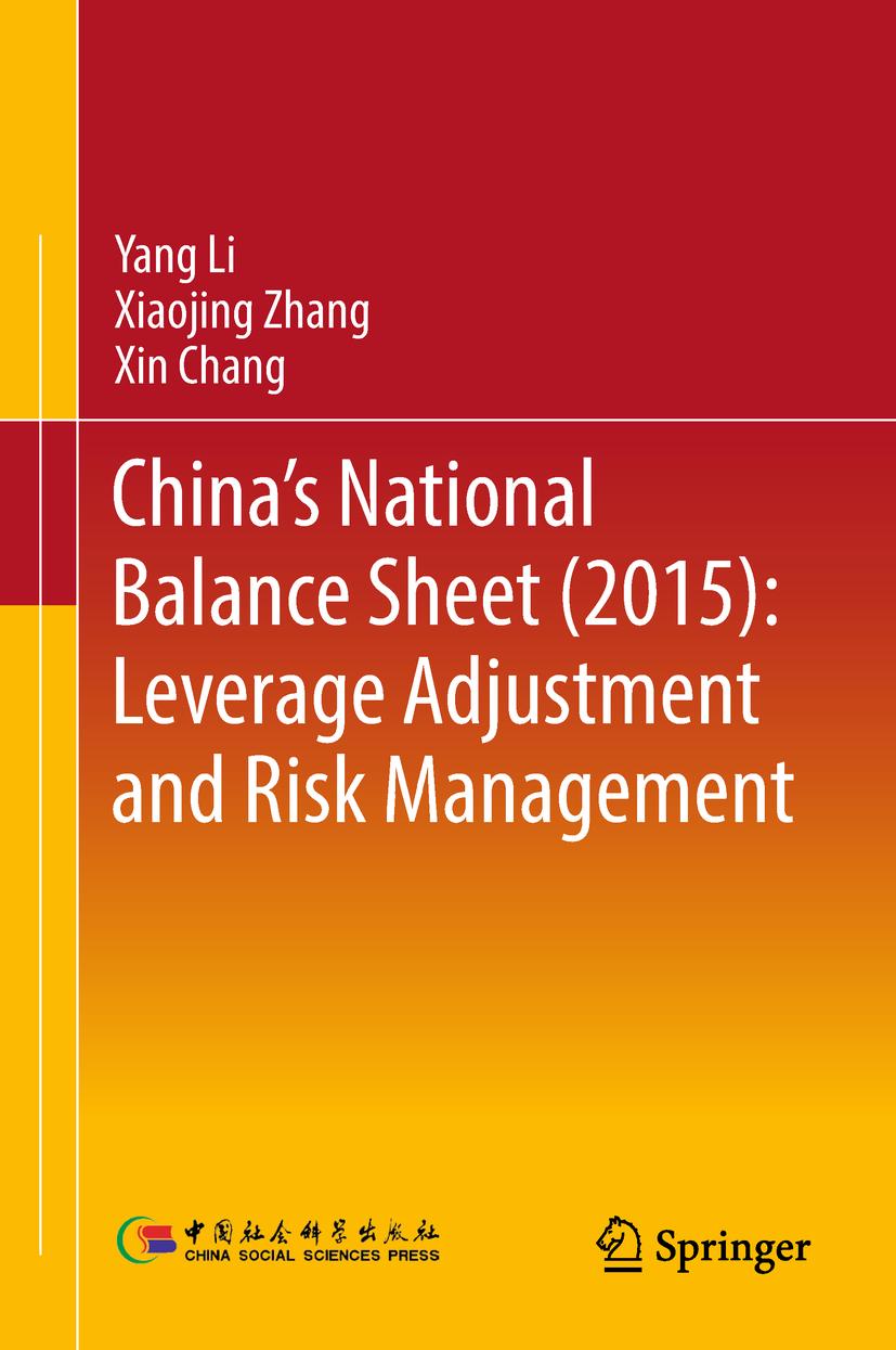 Chang, Xin - China's National Balance Sheet (2015): Leverage Adjustment and Risk Management, ebook