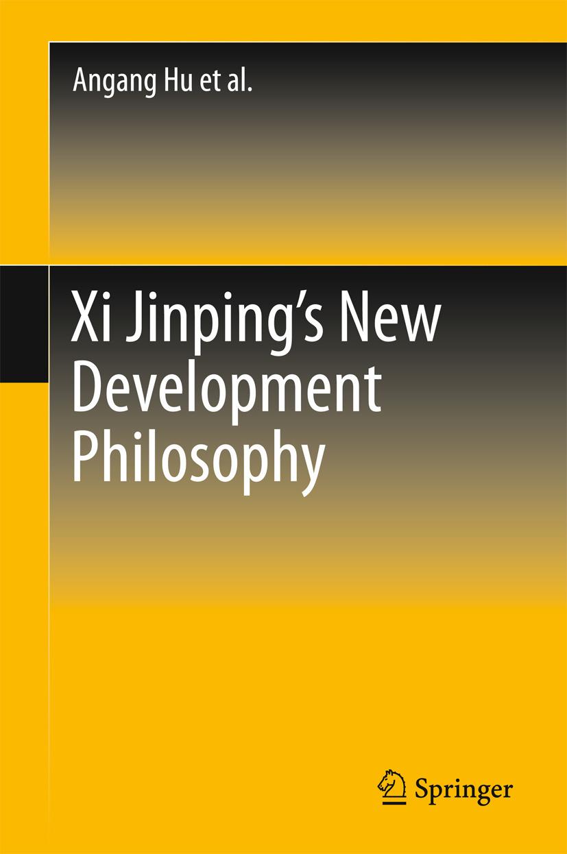 Hu, Angang - Xi Jinping's New Development Philosophy, ebook