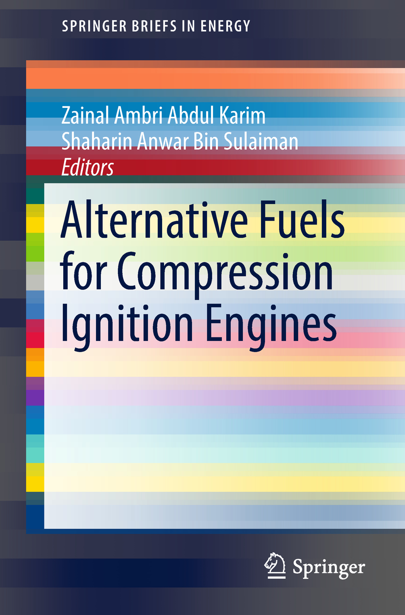 Karim, Zainal Ambri Abdul - Alternative Fuels for Compression Ignition Engines, ebook