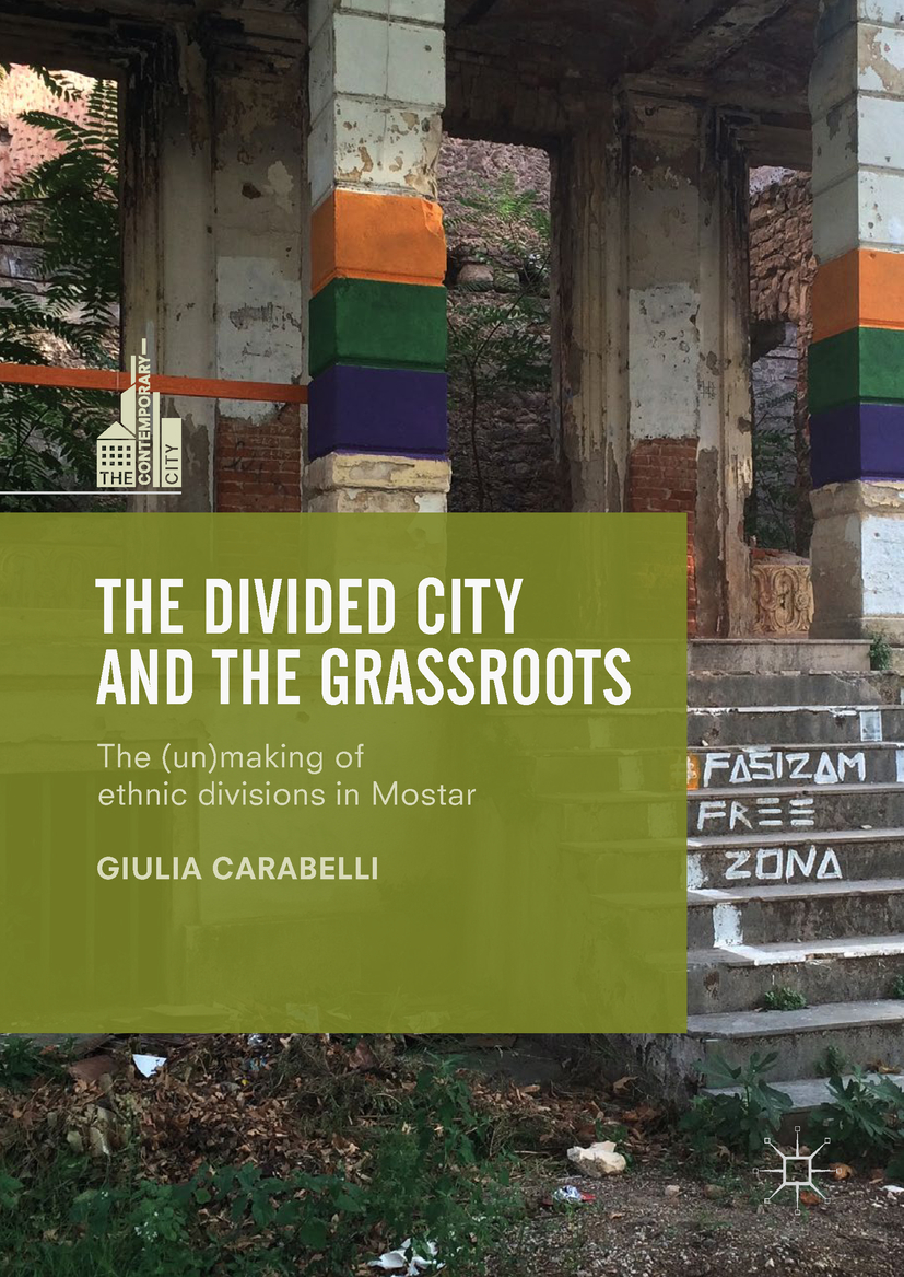 Carabelli, Giulia - The Divided City and the Grassroots, ebook