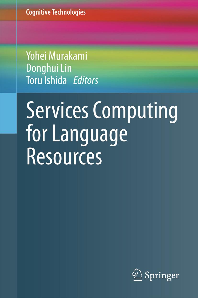 Ishida, Toru - Services Computing for Language Resources, ebook
