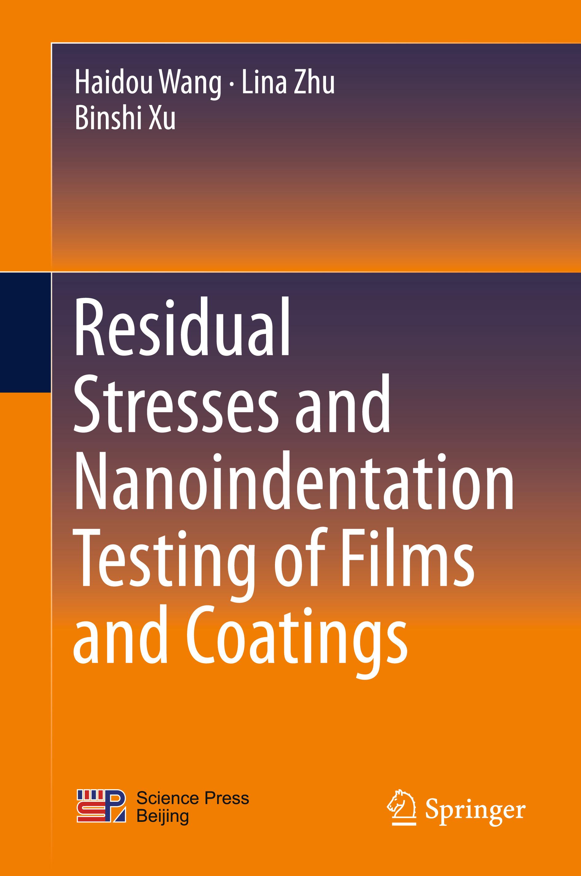 Wang, Haidou - Residual Stresses and Nanoindentation Testing of Films and Coatings, ebook