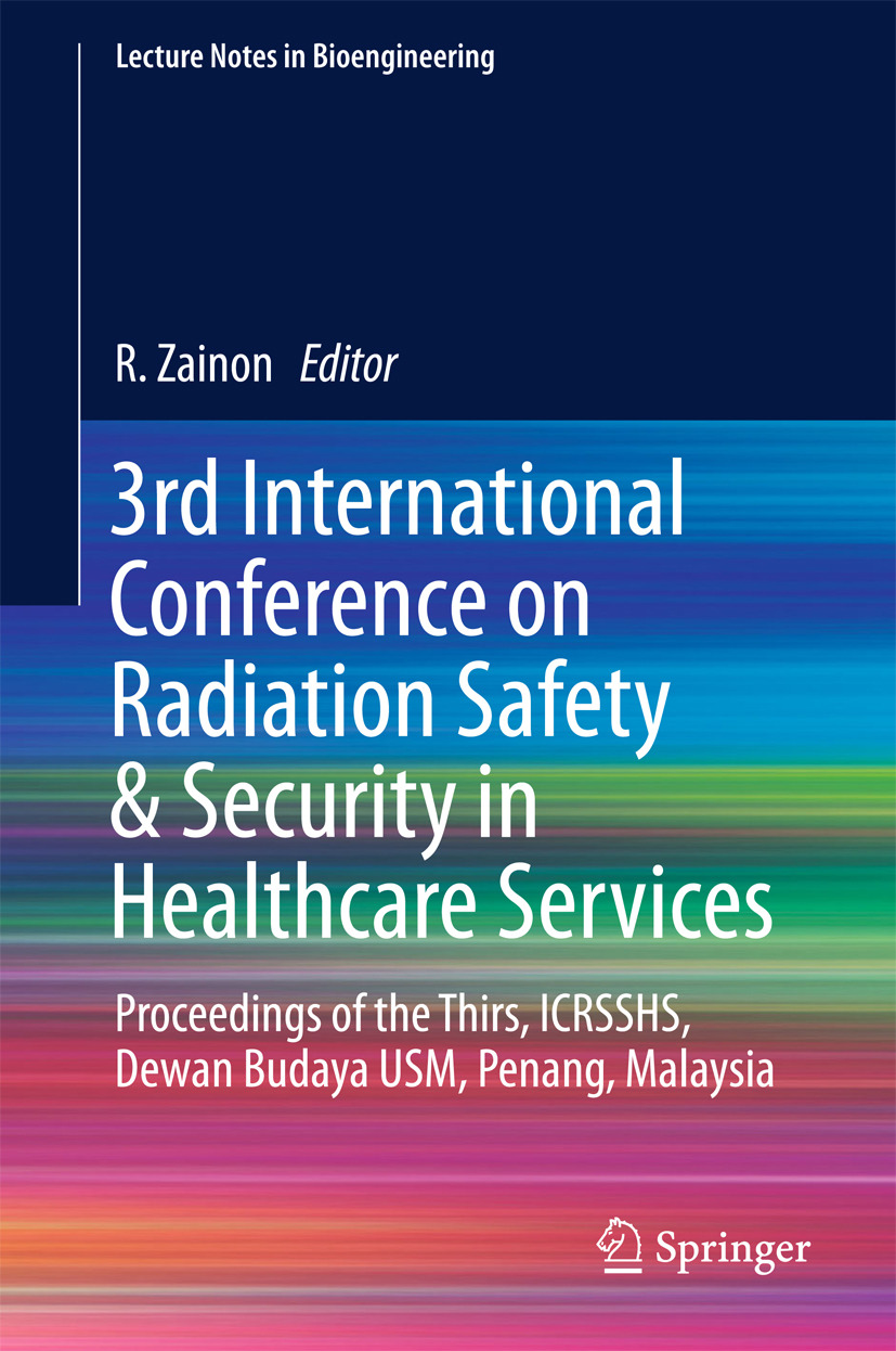 Zainon, R - 3rd International Conference on Radiation Safety & Security in Healthcare Services, ebook
