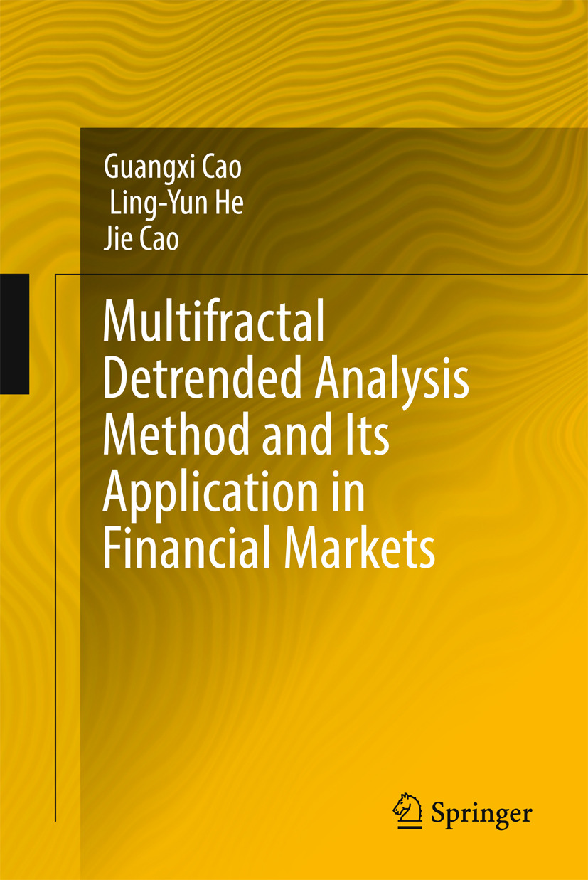 Cao, Guangxi - Multifractal Detrended Analysis Method and Its Application in Financial Markets, ebook