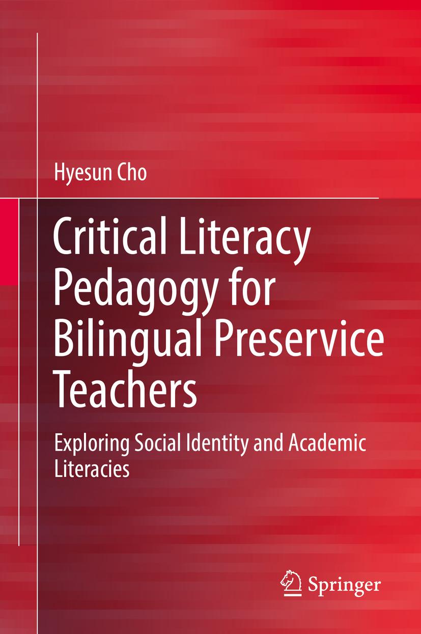 Cho, Hyesun - Critical Literacy Pedagogy for Bilingual Preservice Teachers, ebook