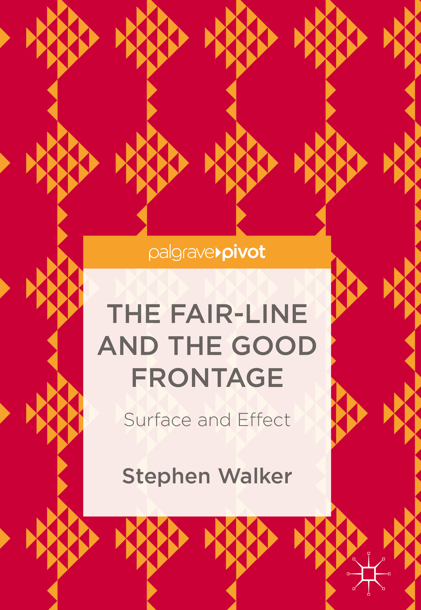 Walker, Stephen - The Fair-Line and the Good Frontage, ebook