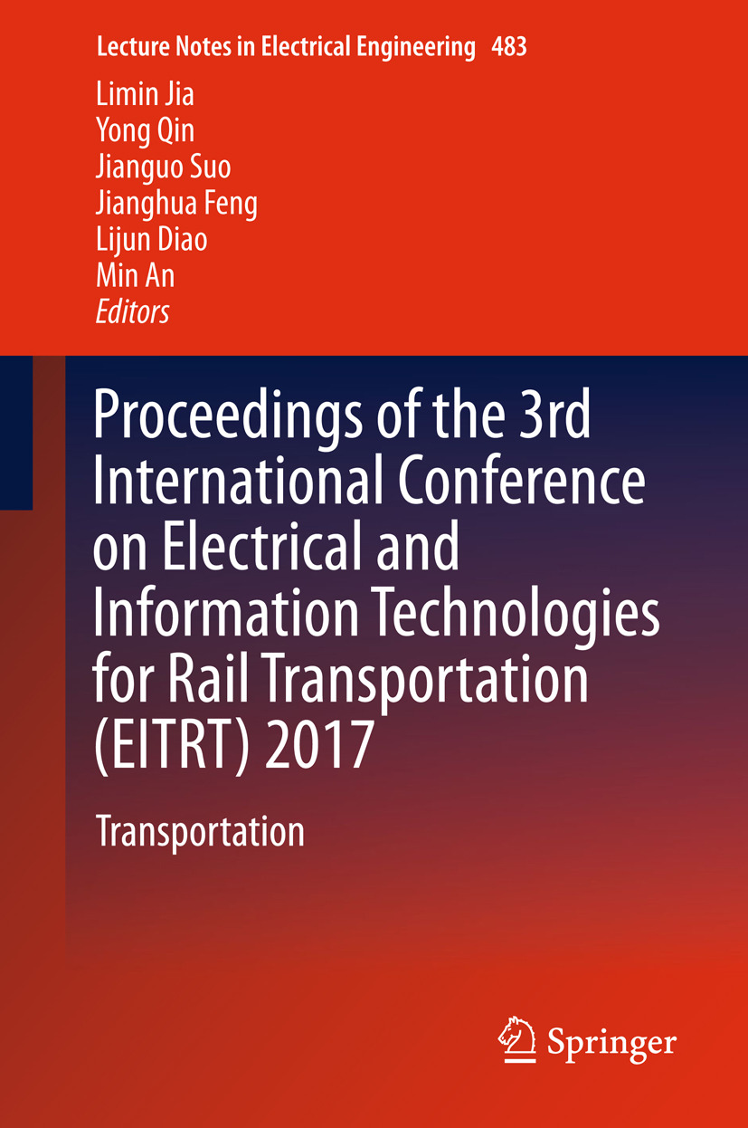 An, Min - Proceedings of the 3rd International Conference on Electrical and Information Technologies for Rail Transportation (EITRT) 2017, e-bok