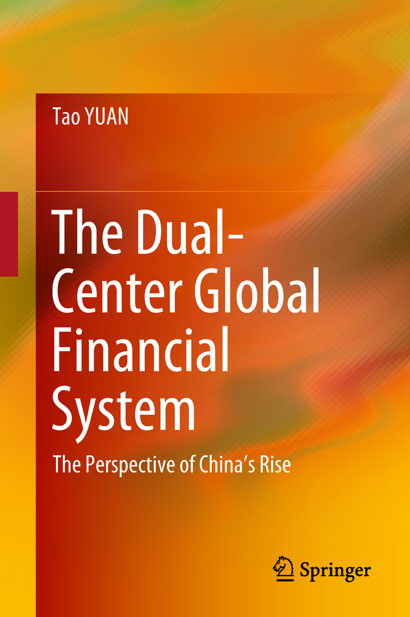 YUAN, Tao - The Dual-Center Global Financial System, ebook
