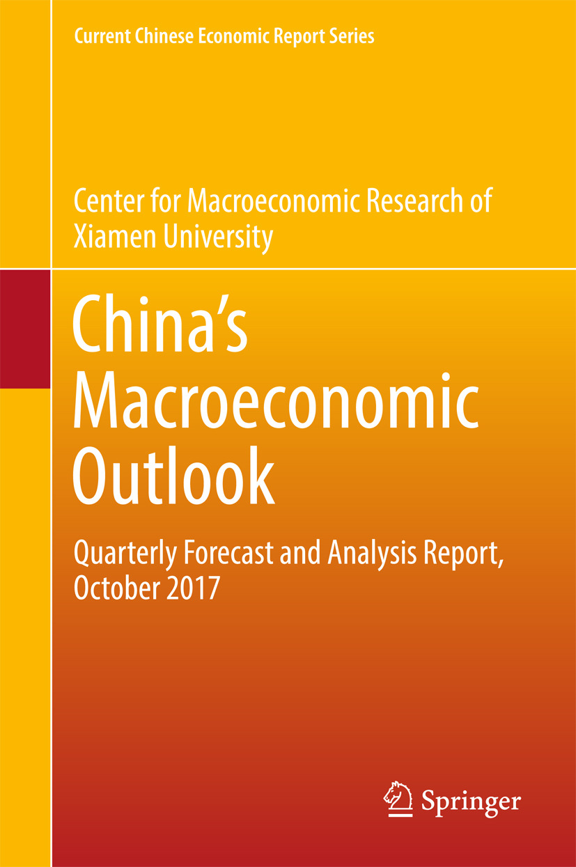 of, Xiamen University Center for Macroeconomic Researc - China's Macroeconomic Outlook, ebook