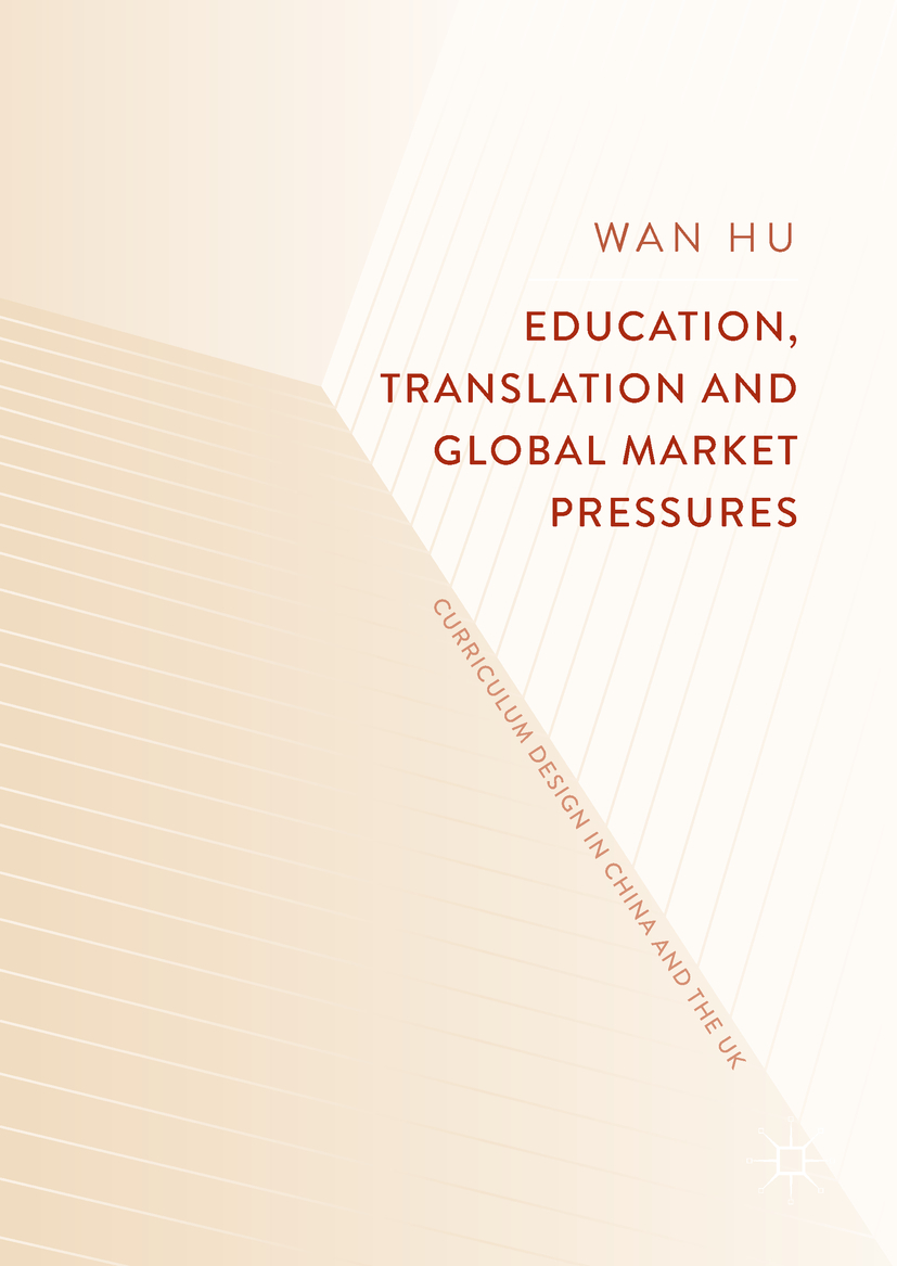 Hu, Wan - Education, Translation and Global Market Pressures, ebook