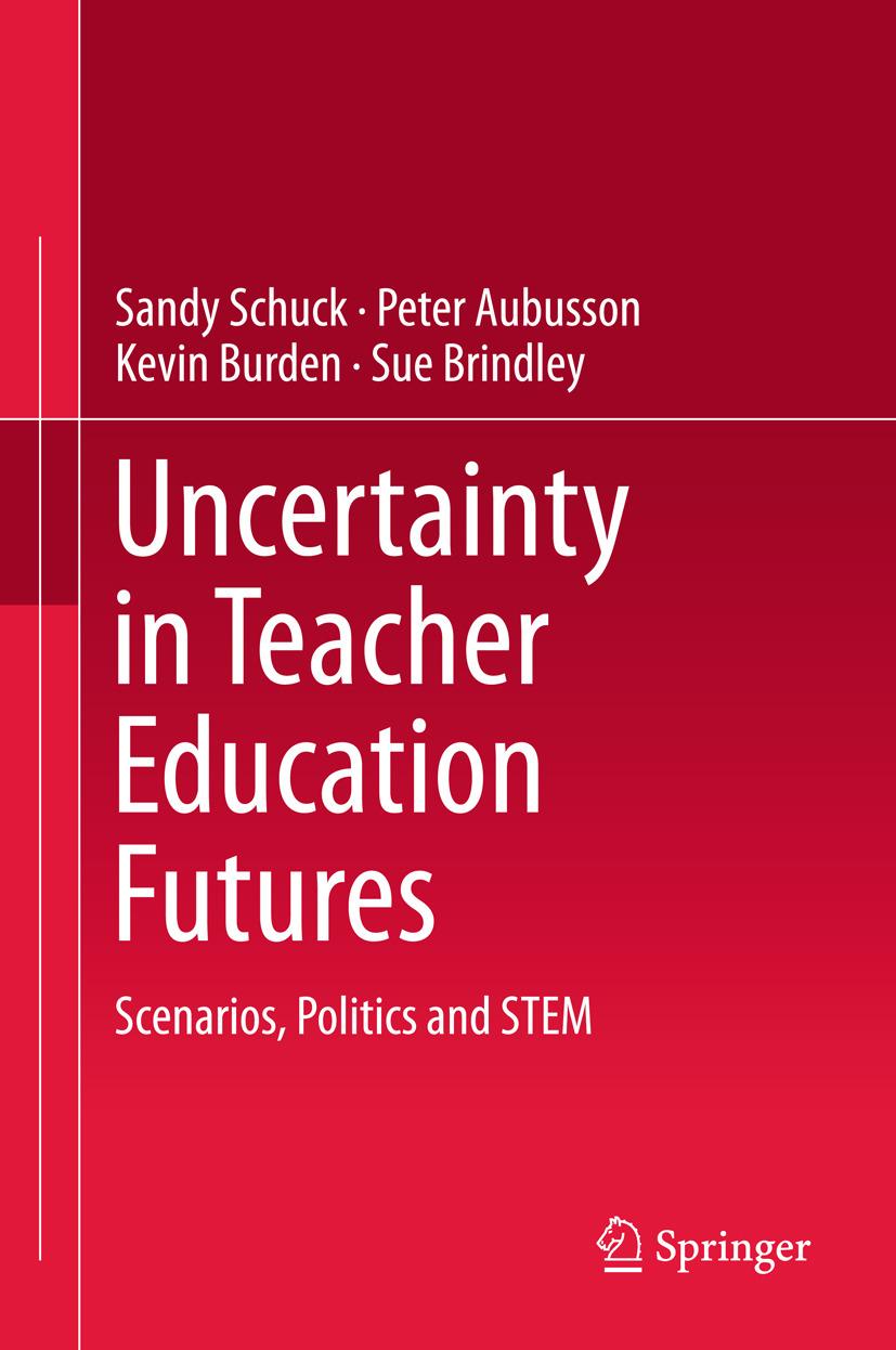 Aubusson, Peter - Uncertainty in Teacher Education Futures, e-kirja