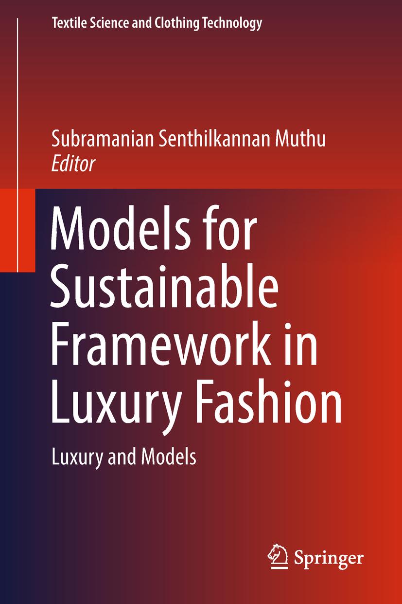 Muthu, Subramanian Senthilkannan - Models for Sustainable Framework in Luxury Fashion, ebook