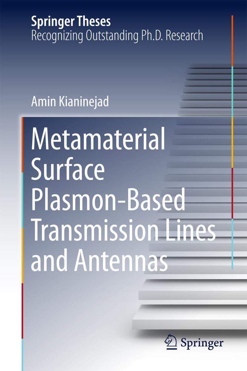 Kianinejad, Amin - Metamaterial Surface Plasmon-Based Transmission Lines and Antennas, ebook