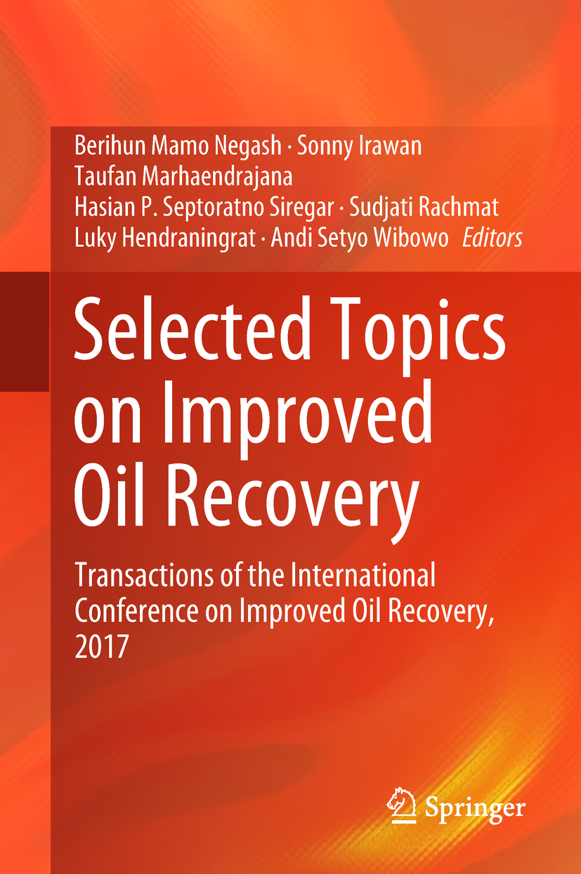 Hendraningrat, Luky - Selected Topics on Improved Oil Recovery, ebook