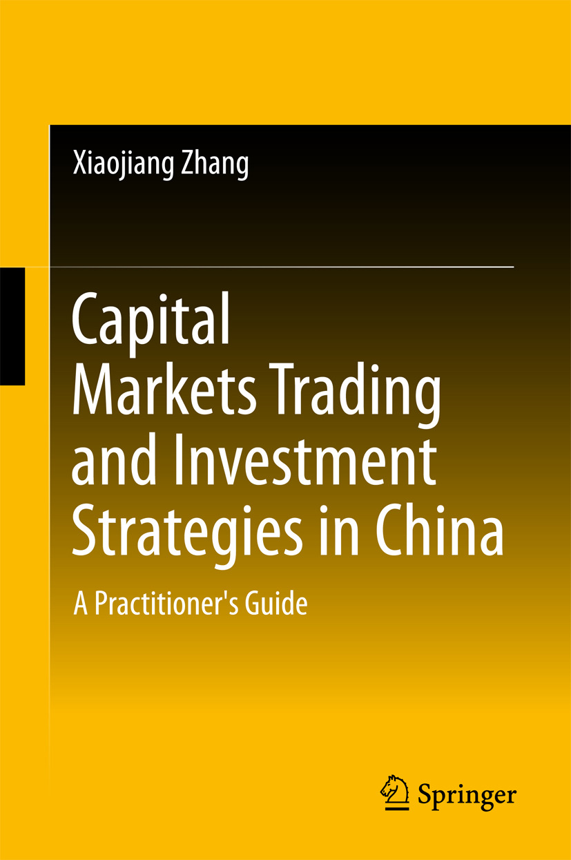 Zhang, Xiaojiang - Capital Markets Trading and Investment Strategies in China, ebook