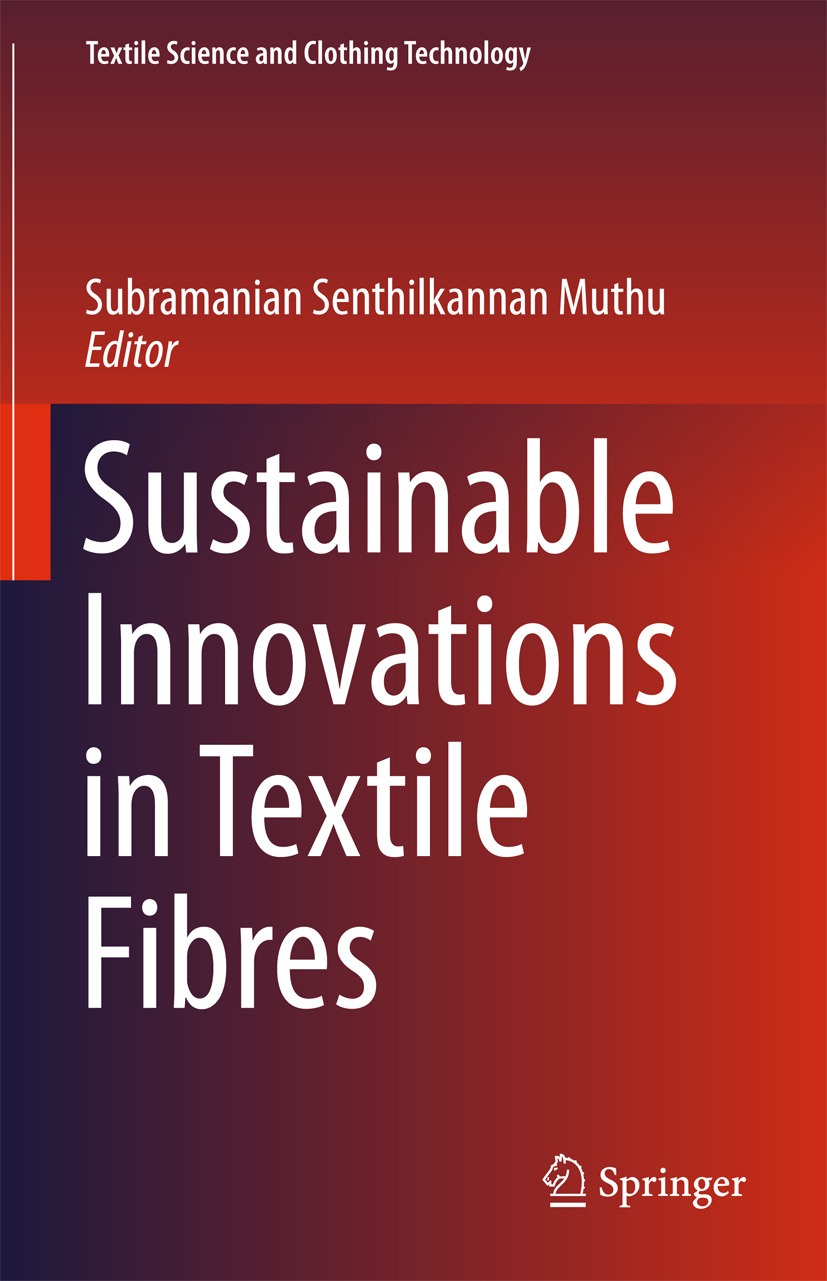 Muthu, Subramanian Senthilkannan - Sustainable Innovations in Textile Fibres, ebook