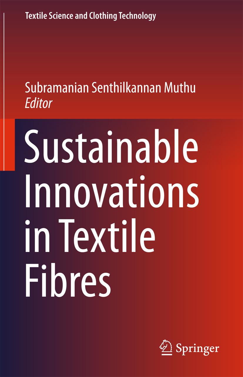 Muthu, Subramanian Senthilkannan - Sustainable Innovations in Textile Fibres, e-kirja