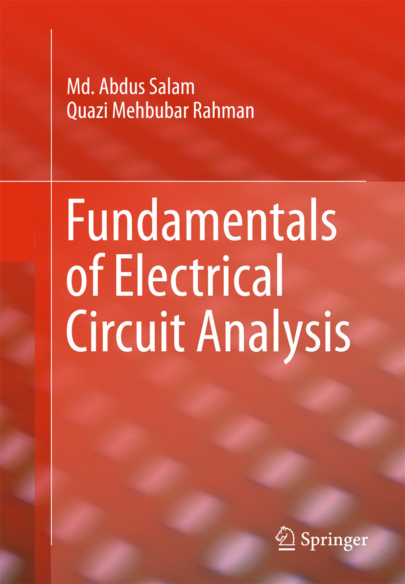 Rahman, Quazi Mehbubar - Fundamentals of Electrical Circuit Analysis, ebook