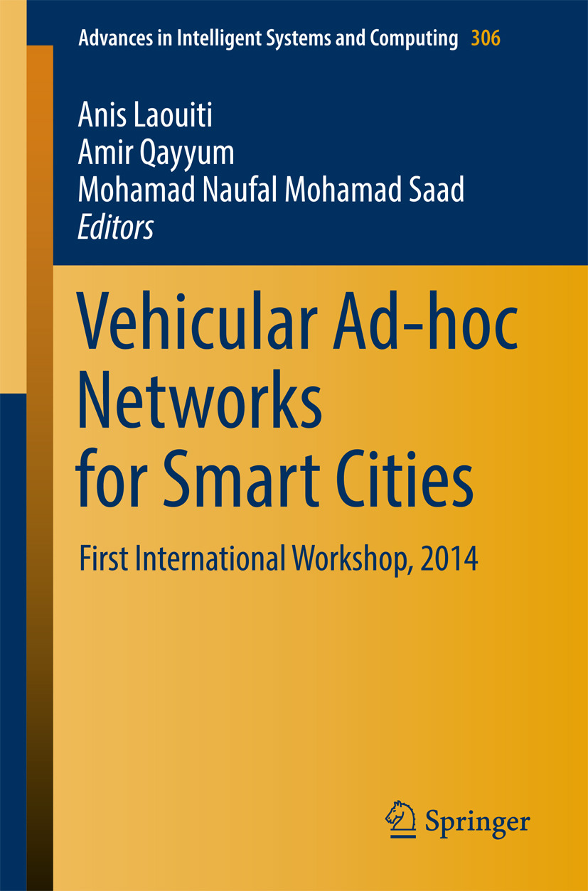 Laouiti, Anis - Vehicular Ad-hoc Networks for Smart Cities, ebook