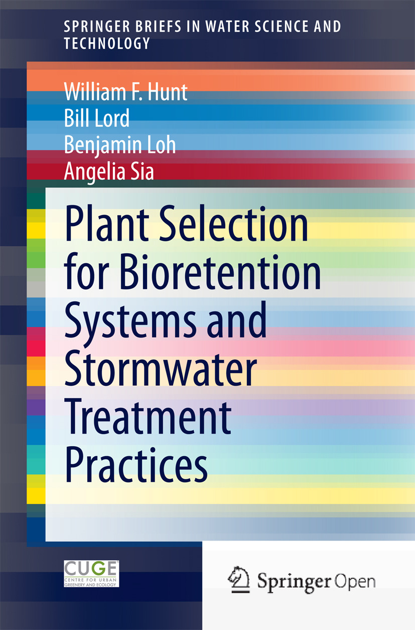 Hunt, William F. - Plant Selection for Bioretention Systems and Stormwater Treatment Practices, ebook